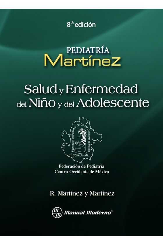 Salud y Enfermedad del Niño y del Adolescente. Martínez