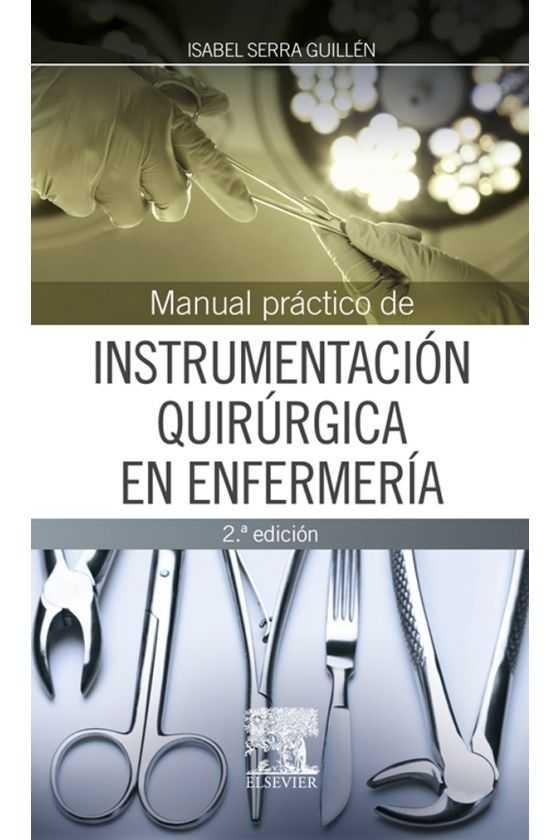 Instrumentación Quirúrgica en Enfermería. Serra