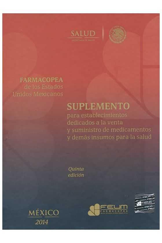 Farmacopea de los Estados Unidos Mexicanos. Suplemento