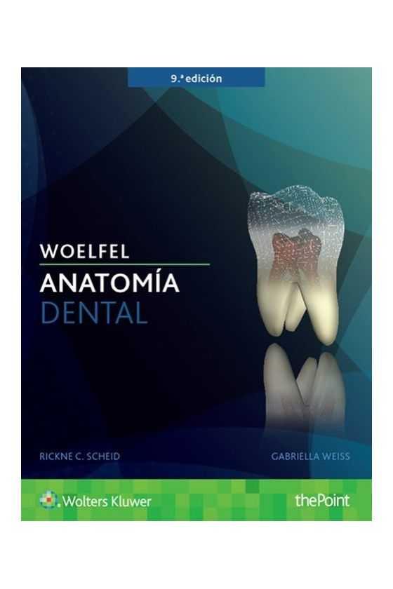 Anatomía Dental. Woelfel