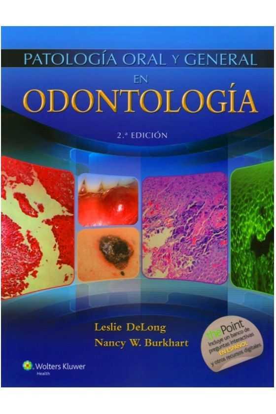 Patología Oral y General en Odontología. DeLong