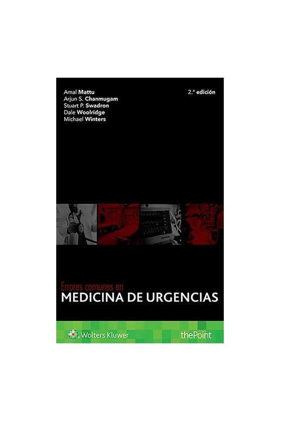 Errores comunes en medicina de Urgencias. Amal Mattu.