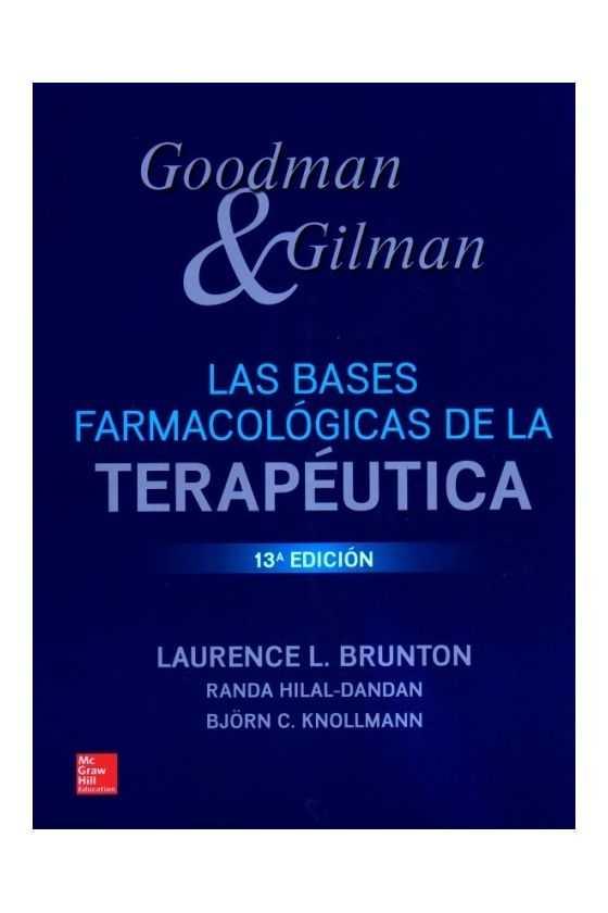 Las Bases Farmacológicas de la Terapéutica. Goodman & Gilman