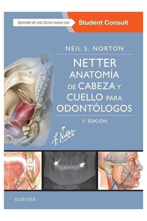 Anatomía de Cabeza  y Cuello para Odontólogos. Netter