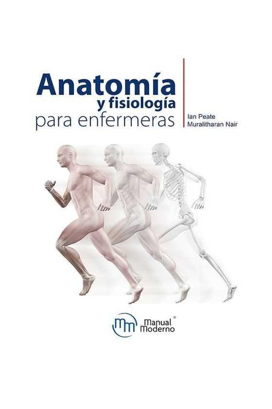 Anatomía y Fisiología para Enfermeras  Peate
