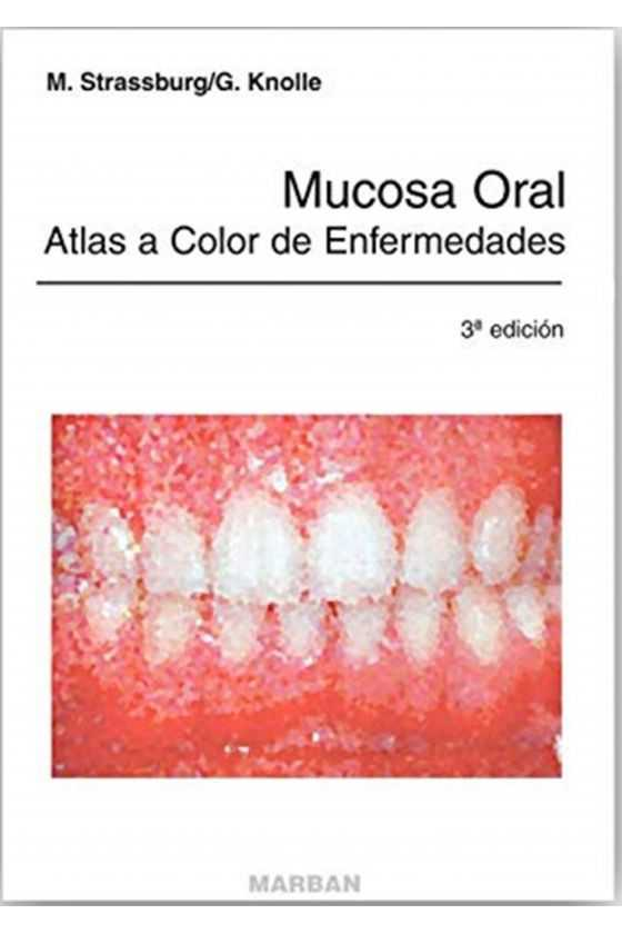 Mucosa Oral Atlas a Color...