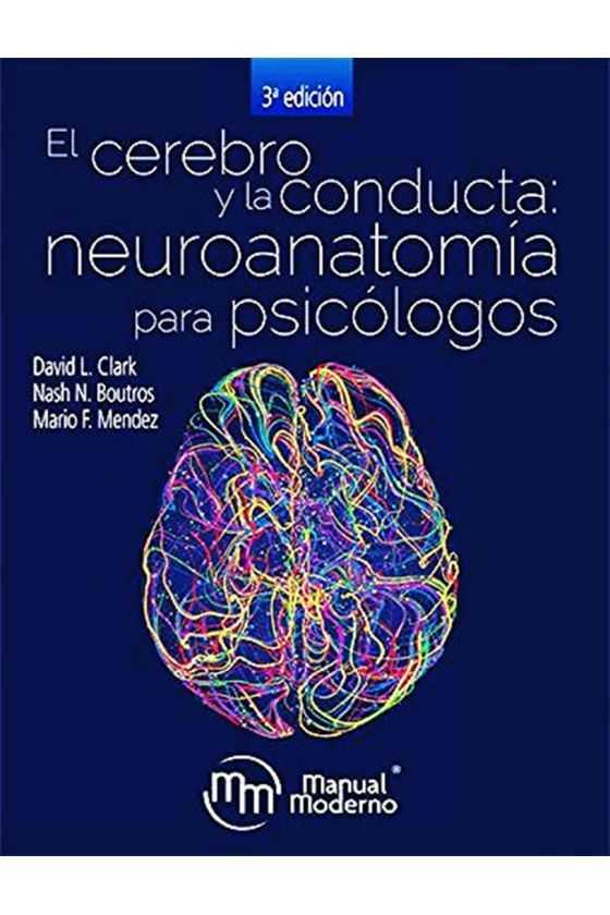 El Cerebro y la Conducta:...