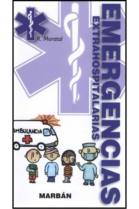 Emergencias Extrahospitalarias. Moratal