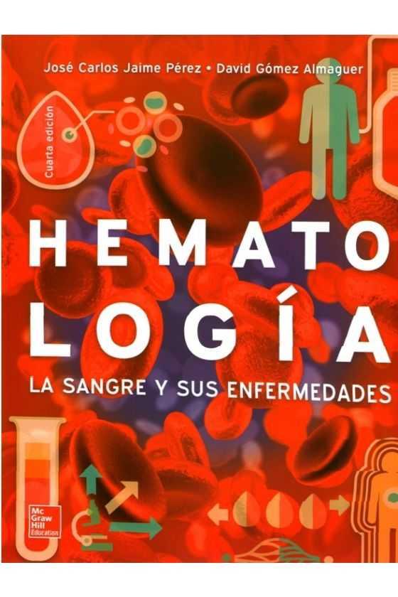 Hematología. La Sangre y sus Enfermedades. Pérez